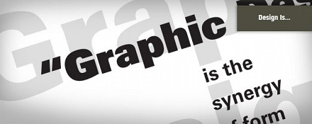 Graphic Design Is…